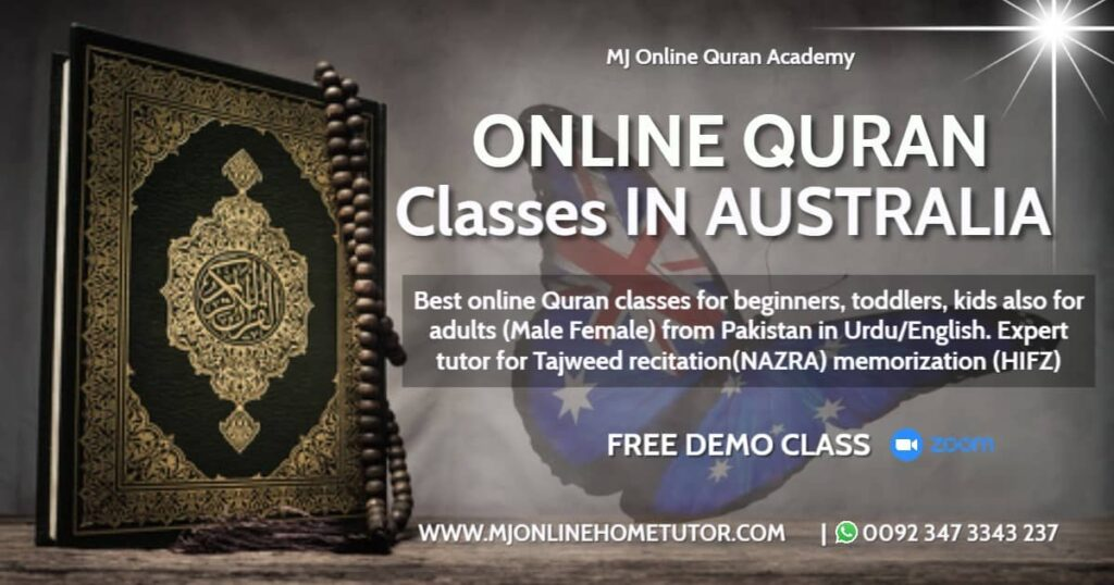 QURAN CLASSES AUSTRALIA from Pakistan in Urdu/English with Expert tutor to learn quran with Tajweed recitation(NAZRA) & memorization(HIFZ) [FREE DEMO CLASS]