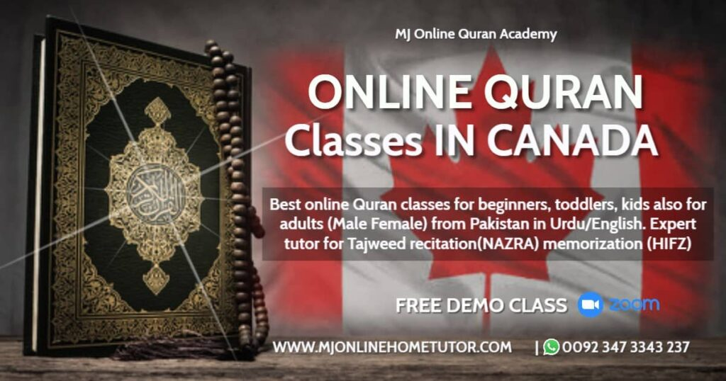 QURAN ACADEMY ONLINE QURAN LEARNING Expert tutor in CANADA with Tajweed recitation(NAZRA), memorization(HIFZ) & explanation(Tafseer) from Pakistan in Urdu/English with Expert tutor Online [FREE DEMO CLASS]