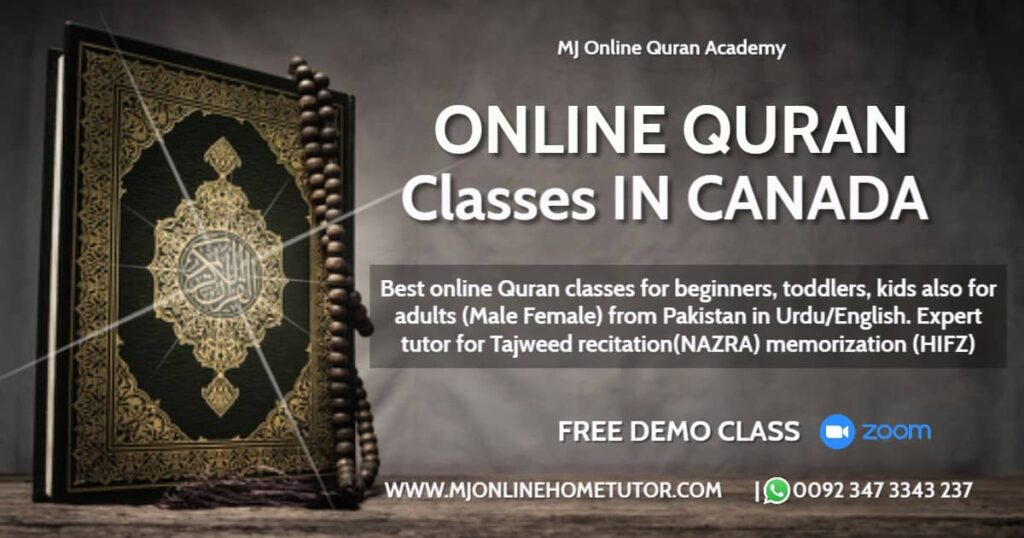 ONLINE QURAN CLASSES CANADA from Pakistan in Urdu/English with Expert tutor to learn quran with Tajweed recitation(NAZRA) & memorization(HIFZ) [FREE DEMO CLASS]