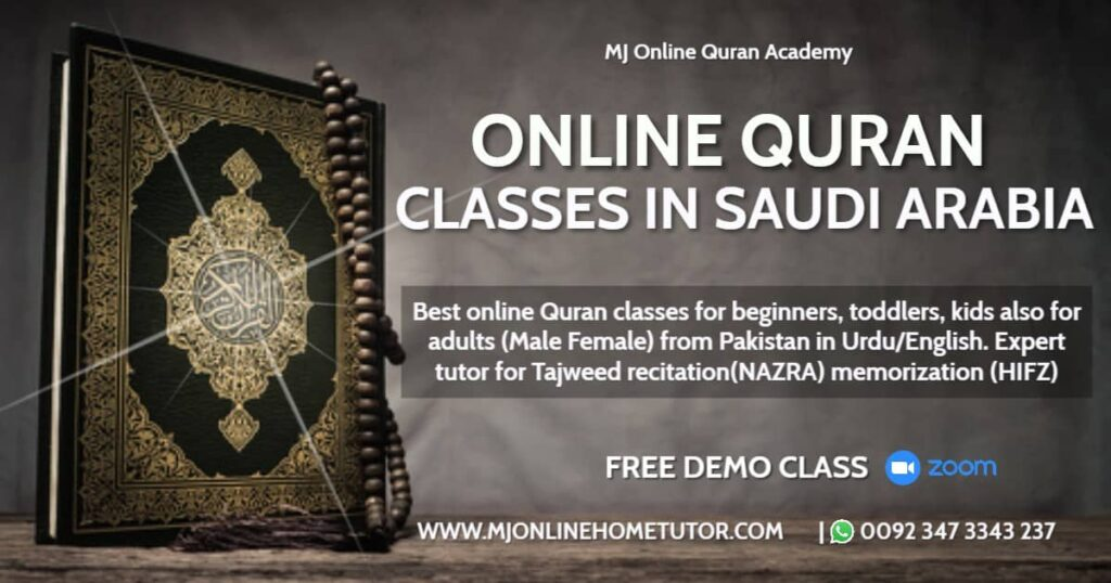 ONLINE QURAN FROM SAUDI ARABIA from Pakistan in Urdu/English with Expert tutor to learn quran with Tajweed recitation(NAZRA) & memorization(HIFZ) [FREE DEMO CLASS]
