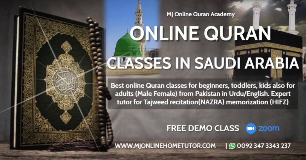 ONLINE QURAN CLASSES FROM SAUDI ARABIA with Tajweed recitation(NAZRA) & memorization(HIFZ) FREE DEMO CLASS from Pakistan in Urdu/English with Expert tutor Online