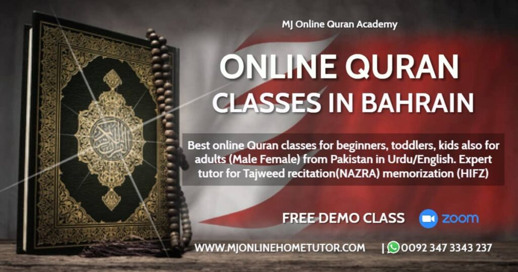 Online Quran classes with expert tutors for kids and adults who want to learn Quran online with tajweed in Bahrain