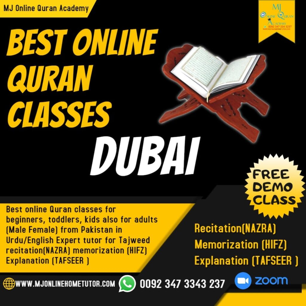 ONLINE QURAN CLASSES IN DUBAI with Tajweed recitation(NAZRA), memorization(HIFZ) & explanation(Tafseer) from Pakistan in Urdu/English with Expert tutor Online [FREE DEMO CLASS]