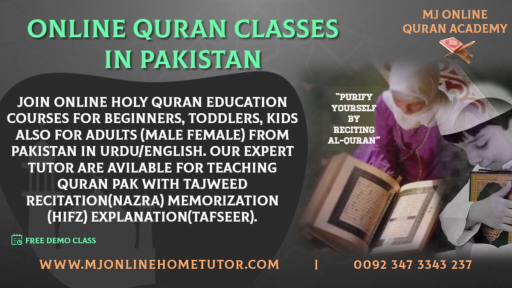 ONLINE QURAN ACADEMY IN PAKISTANholy Quran education courses for beginners, toddlers, kids also for adults (male female) ladies sisters from Pakistan in Urdu/English