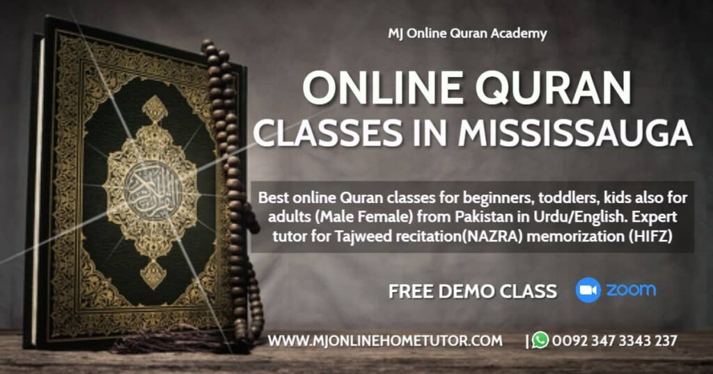 Learn Quran online with Tajweed in MISSISSAUGA. Online Quran classes for kids & adults. Online Quran Academy with qualified male & female Quran teachers. Free trial