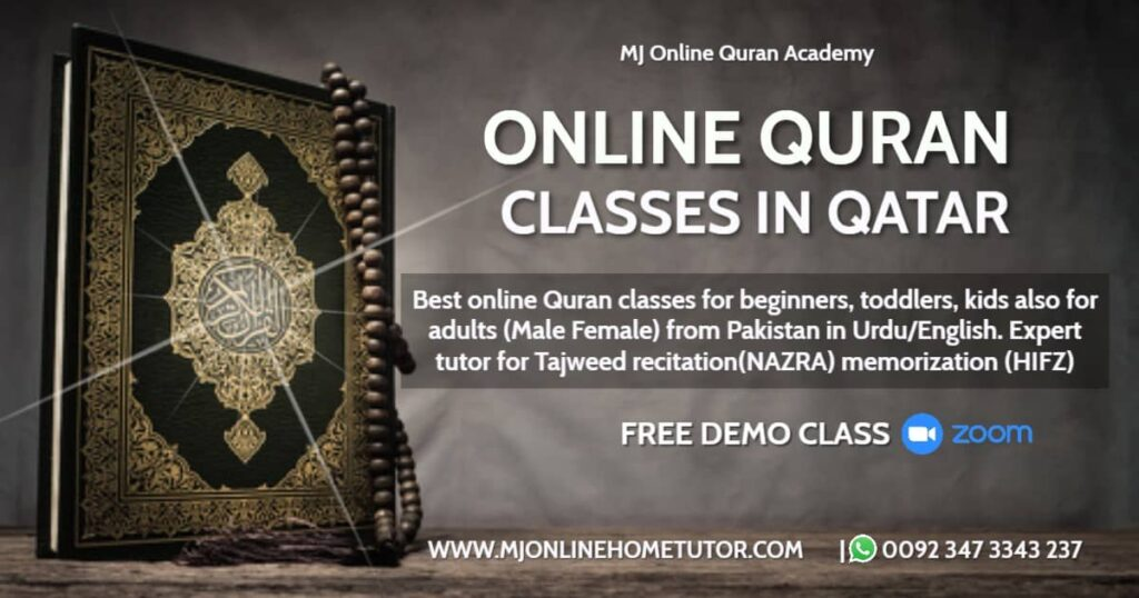 QURAN ACADEMY ONLINE COURSES Quran Memorization, & Quran translation with Tafseer Learn Quran online with Tajweed in QATAR