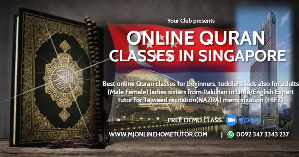 online Quran classes for kids & adults in SINGAPORE SG. Start Quran courses with male & female Quran teachers. Free trial classes!