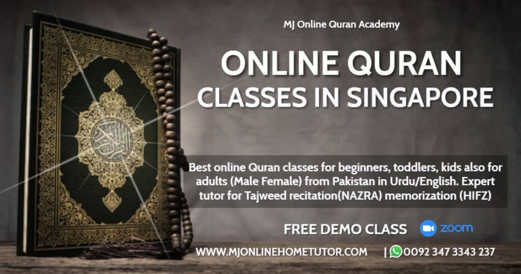 QURAN ACADEMY ONLINE COURSES SG Singapore. We also have Female Quran tutors for Online Quran courses. Take online Quran classes with free demo
