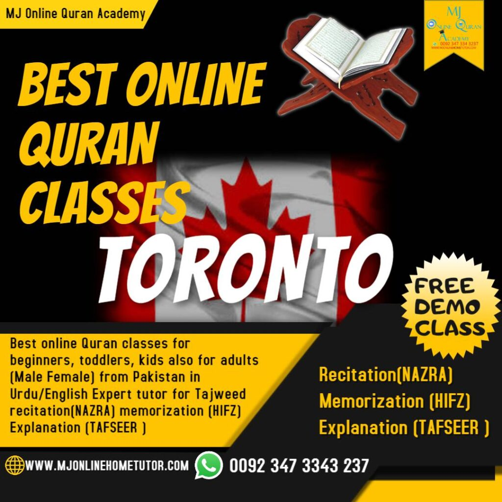 ONLINE QURAN TORONTO from Pakistan in Urdu/English with Expert tutor to learn quran with Tajweed recitation(NAZRA) & memorization(HIFZ)