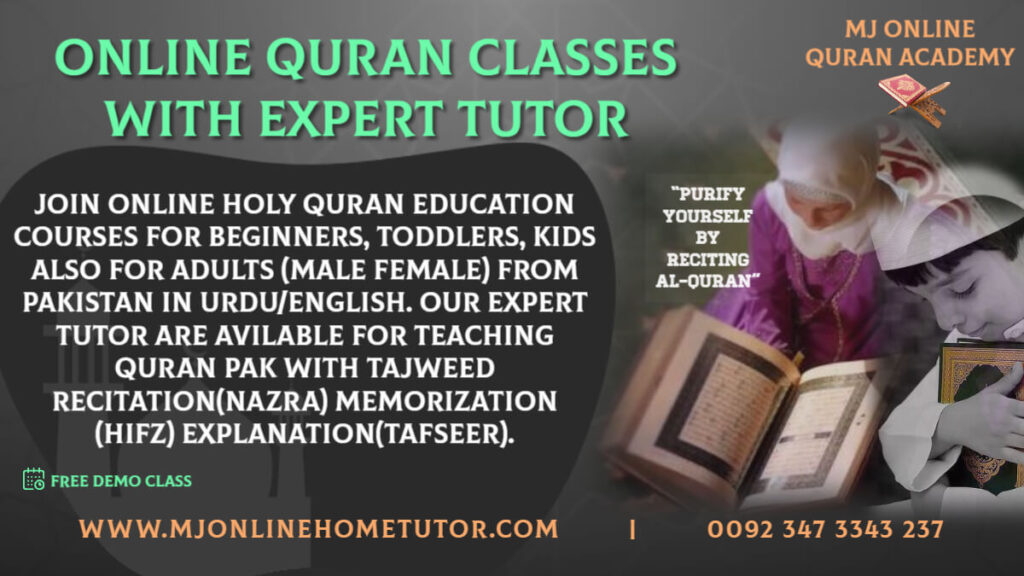 ONLINE QURAN CLASSES WITH EXPERT TUTOR with Tajweed recitation(NAZRA) & memorization(HIFZ) FREE DEMO CLASS from Pakistan in Urdu/English with Expert tutor Online