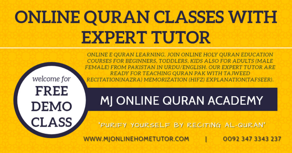 Our expert tutor are ready for teaching Quran Pak with Tajweed Recitation(Nazra) Memorization (Hifz) Explanation(Tafseer)